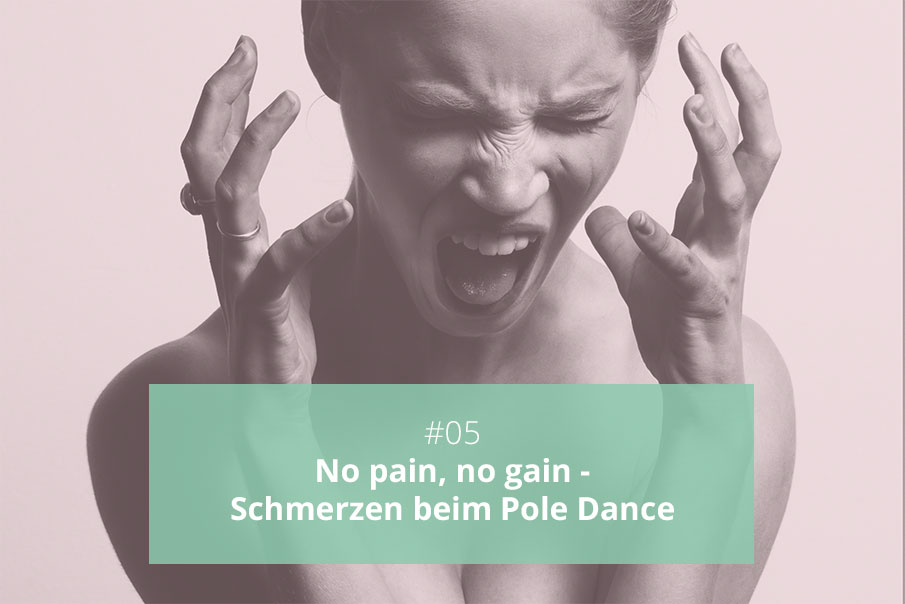 05-Pole-Dance-Podcast-Schmerzen