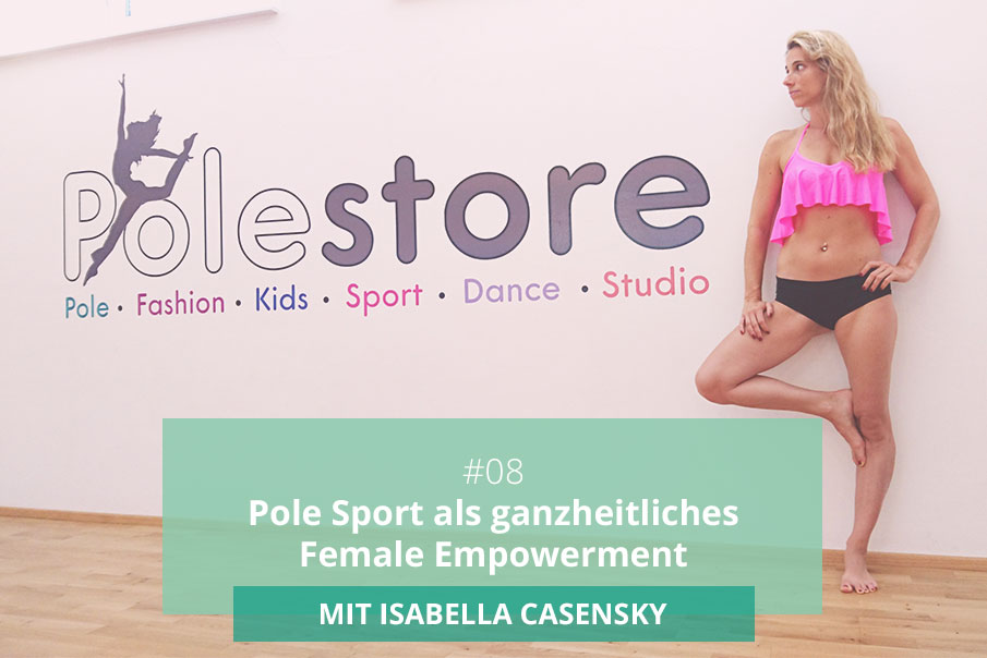 PoleStore.at Gründerin Isa im Interview beim Pole Dance Podcast