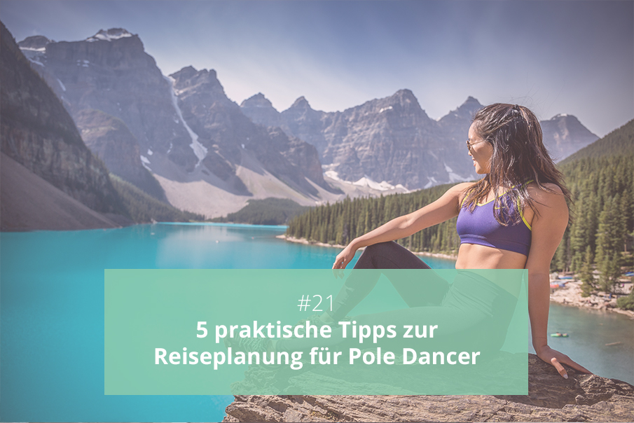 Reiseplanung für Pole Dancer