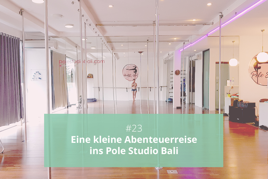 Pole Dance Studio Bali Erfahrungsbericht