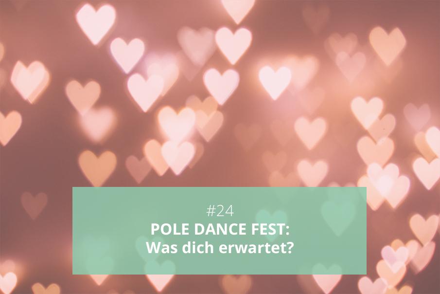 Das erwartet dich beim POLE DANCE FEST 2019 in Düsseldorf