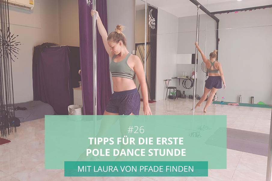 Tipps für die erste Pole Dance Stunde