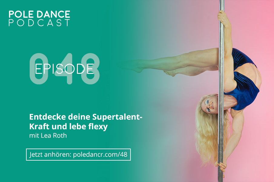 Pole Dance Interview mit Lea Roth (Supertalent)