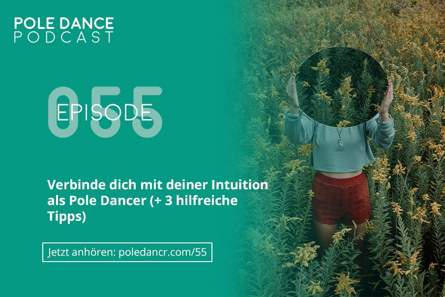 Intuition für mehr Erfolg als Pole Dancer