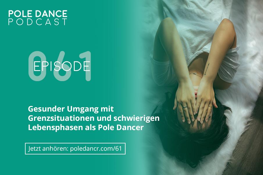 Umgang mit schwierigen Lebensphasen als Pole Dancer