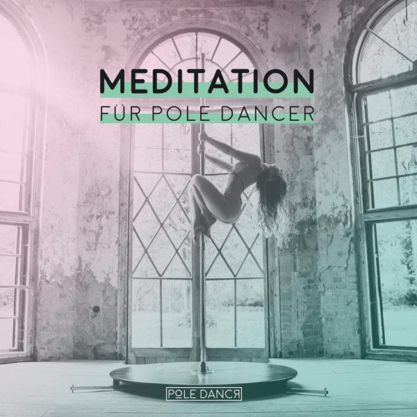 Meditation für Pole Dancer (Coverbild)
